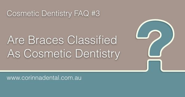 Are-Braces-Classified-As-Cosmetic-Dentistry