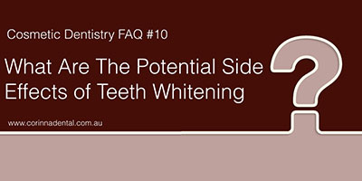 what-are-the-potential-side-effects-of-teeth-whitenimng