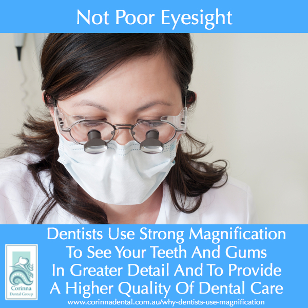Why Dentists Use Magnification