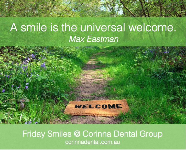 Friday-smiles-Corinna-Dental Group-universal welcome
