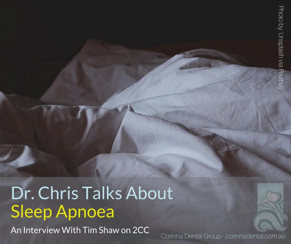 Dr Chris talks about sleep apnoea